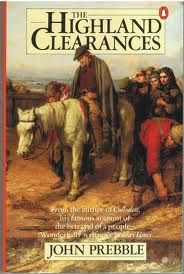 The Highland Clearances, by John Prebble